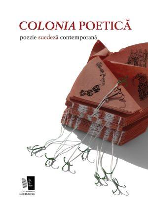 Spegelsken på rumänska, i Colonia poetică  – poezie suedeza contemporana