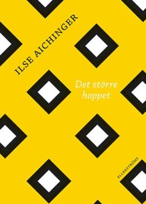 Ilse Aichinger: Det större hoppet  – efterord